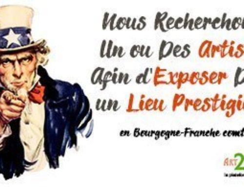 Nous recherchons des artistes pour des expositions en Bourgogne Franche-Comté