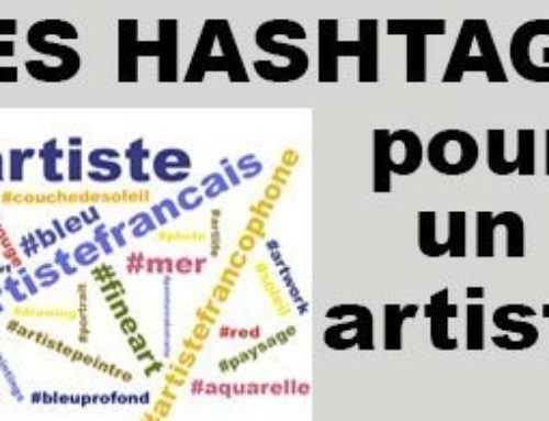 Bien choisir ses hashtags pour un artiste-peintre, sculpteur ou photographe en 2019